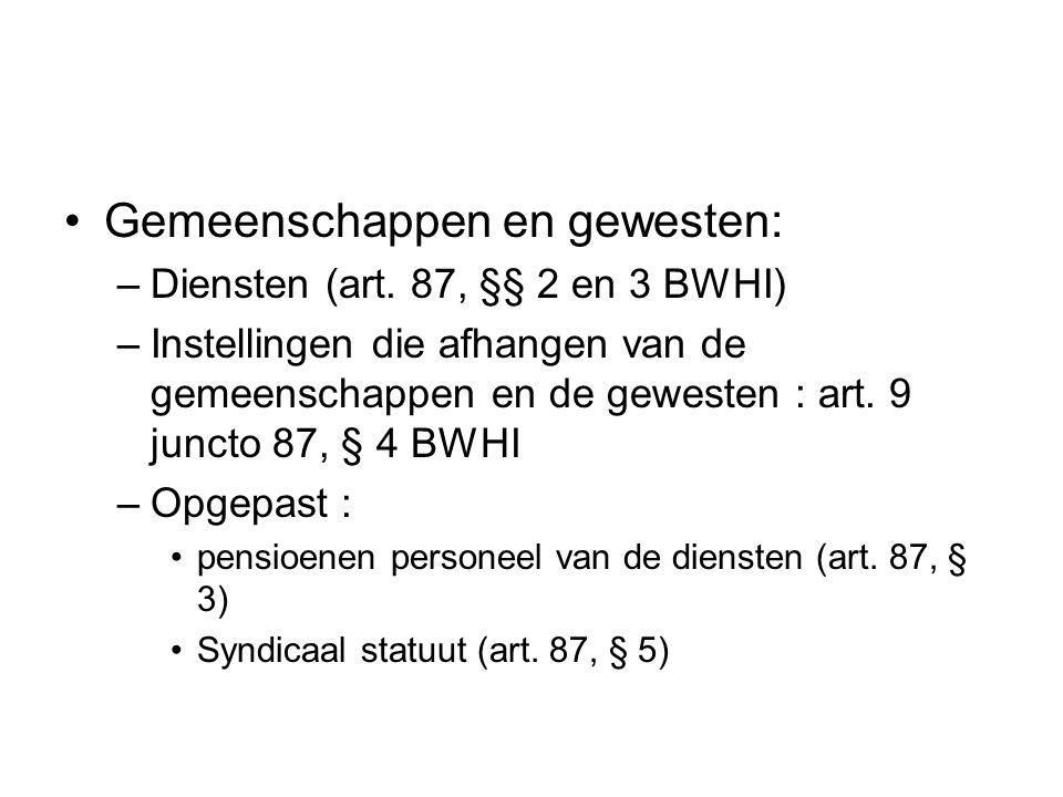 Gemeenschappen en gewesten: –Diensten (art.