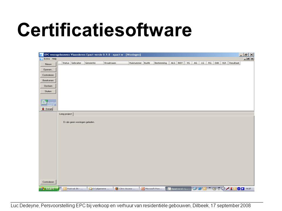 Certificatiesoftware _________________________________________________________________________________________________ Luc Dedeyne, Persvoorstelling E