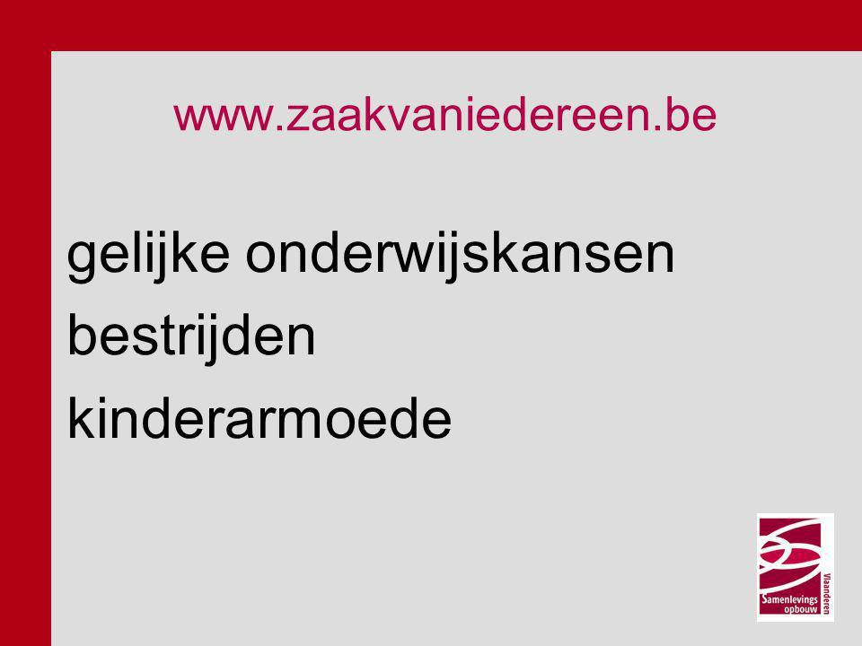 www.zaakvaniedereen.be gelijke onderwijskansen bestrijden kinderarmoede
