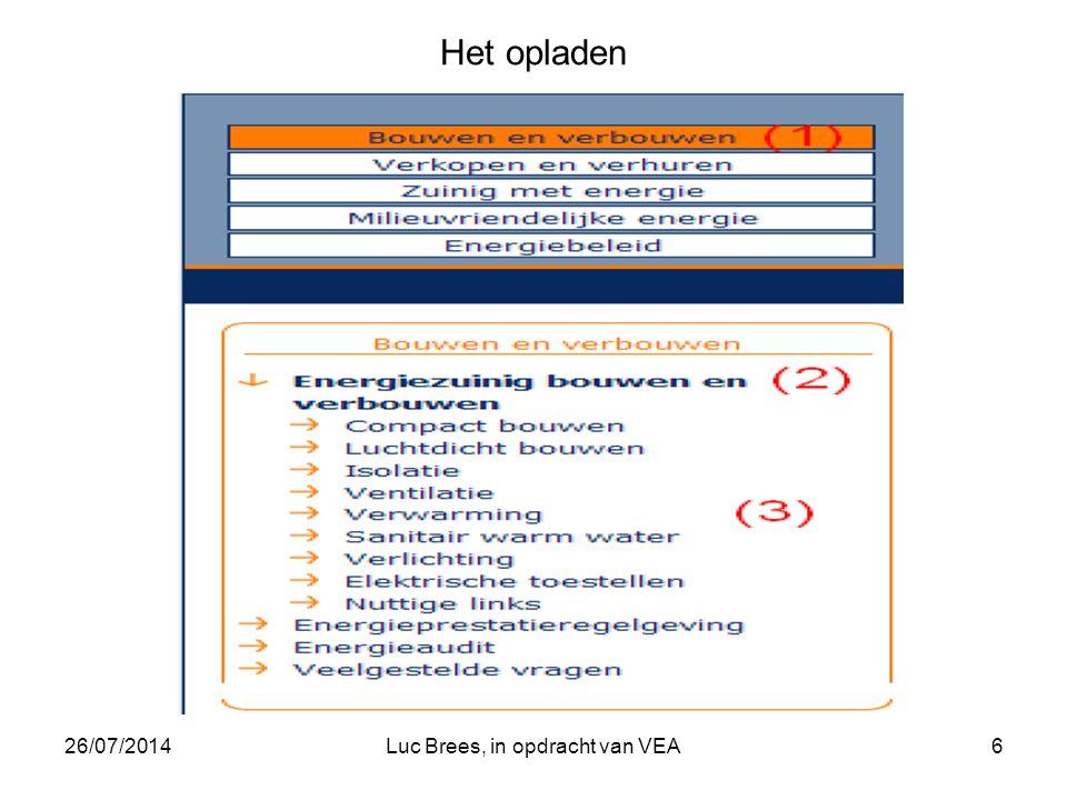 26/07/2014Luc Brees, in opdracht van VEA6 Het opladen