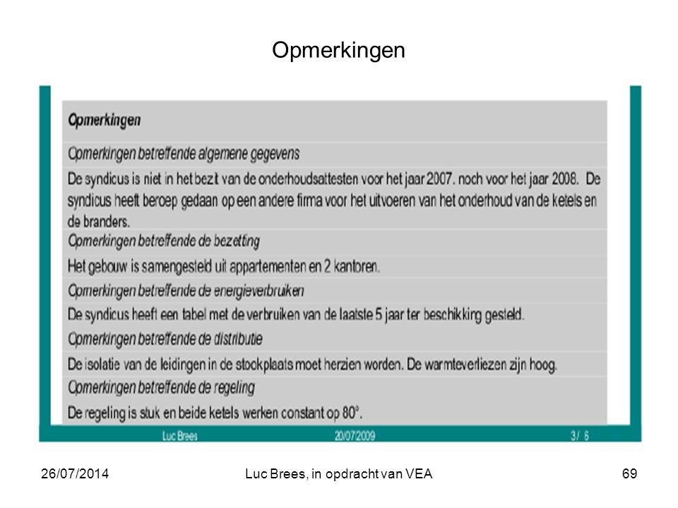 26/07/2014Luc Brees, in opdracht van VEA69 Opmerkingen