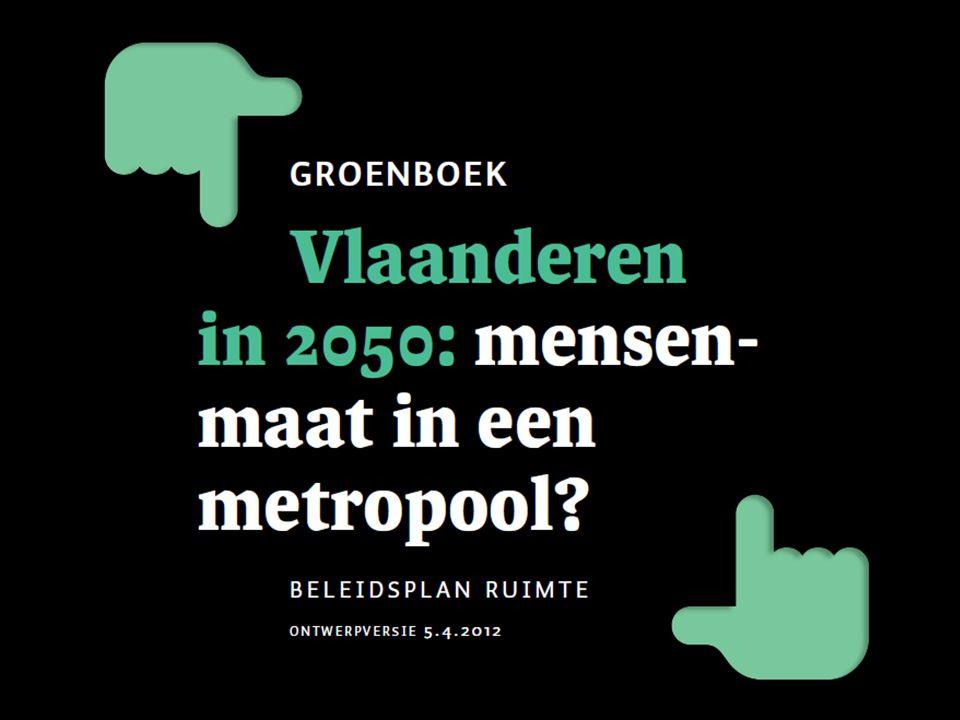 1.Groeien met minder ruimte 2. Vlaanderen verbinden 3.