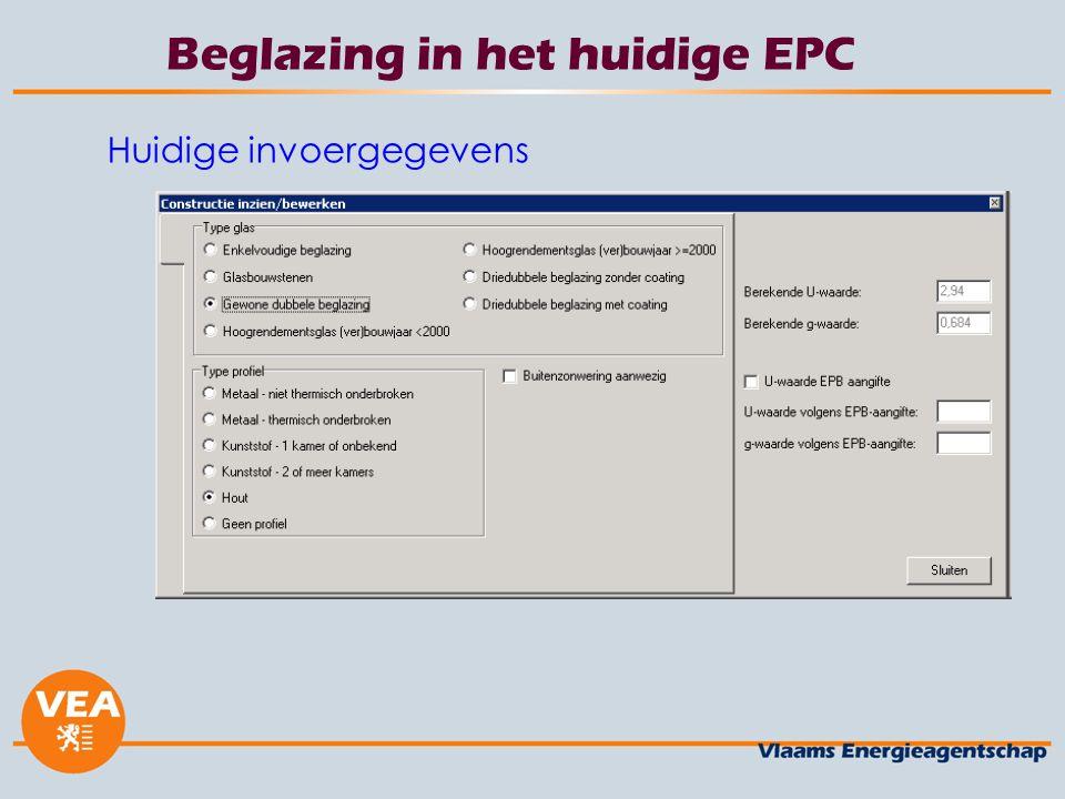 Beglazing in het huidige EPC Huidige invoergegevens