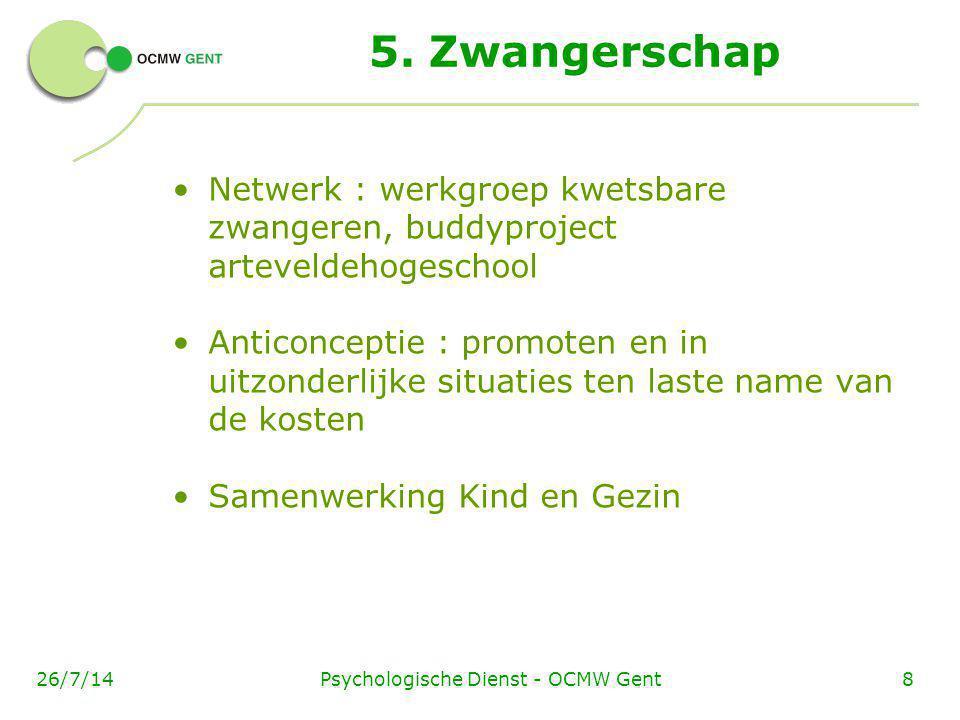 Psychologische Dienst - OCMW Gent926/7/14 6.