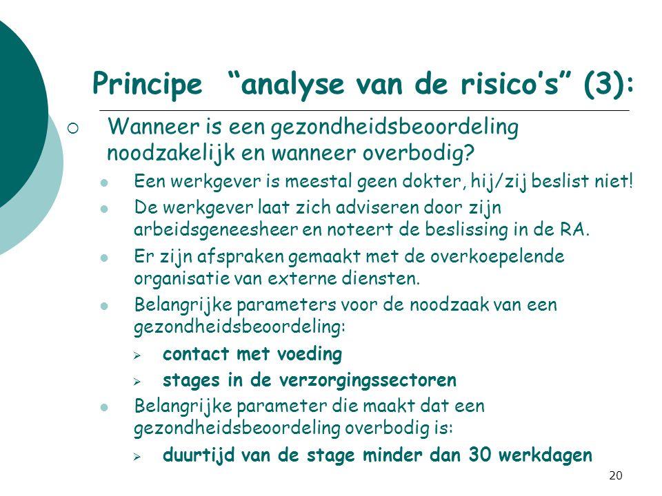 """20 Principe """"analyse van de risico's"""" (3):  Wanneer is een gezondheidsbeoordeling noodzakelijk en wanneer overbodig? Een werkgever is meestal geen do"""
