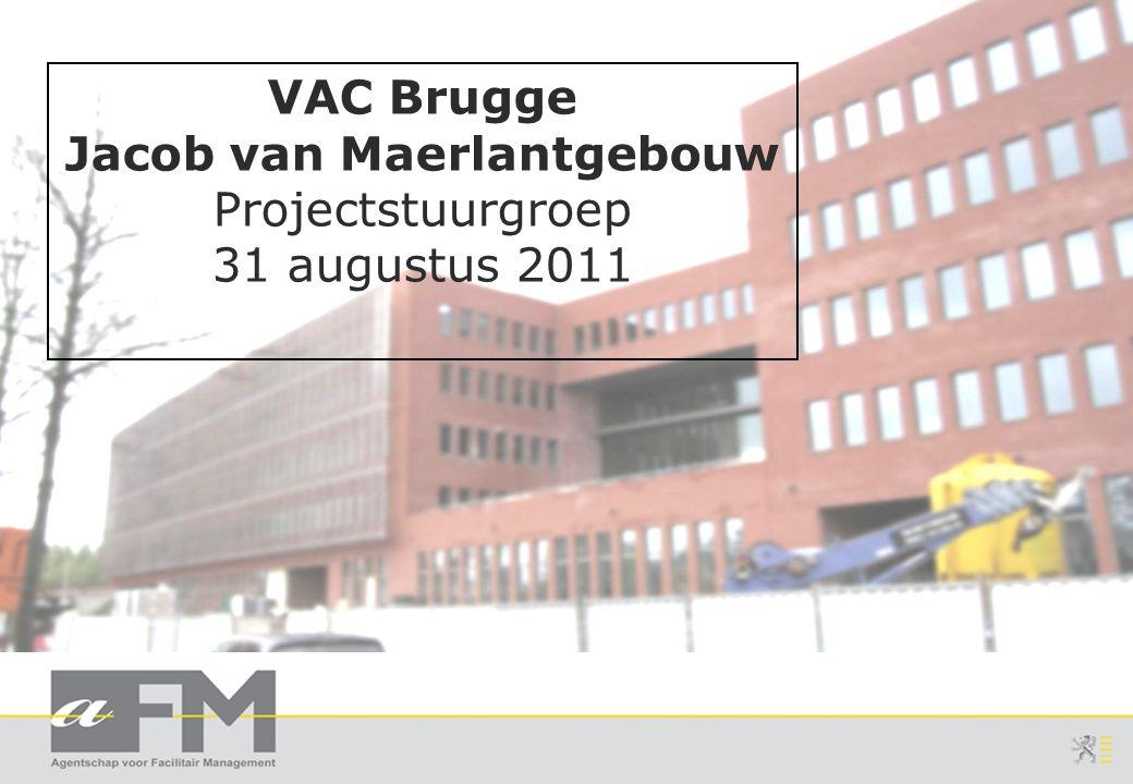 VAC Brugge Jacob van Maerlantgebouw Projectstuurgroep 31 augustus 2011