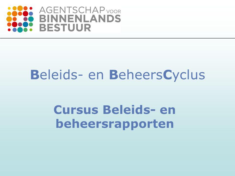 Beleids- en BeheersCyclus Cursus Beleids- en beheersrapporten