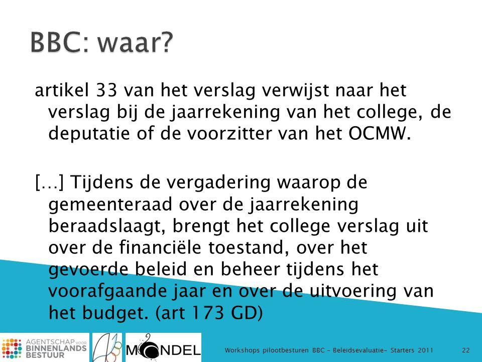 artikel 33 van het verslag verwijst naar het verslag bij de jaarrekening van het college, de deputatie of de voorzitter van het OCMW.