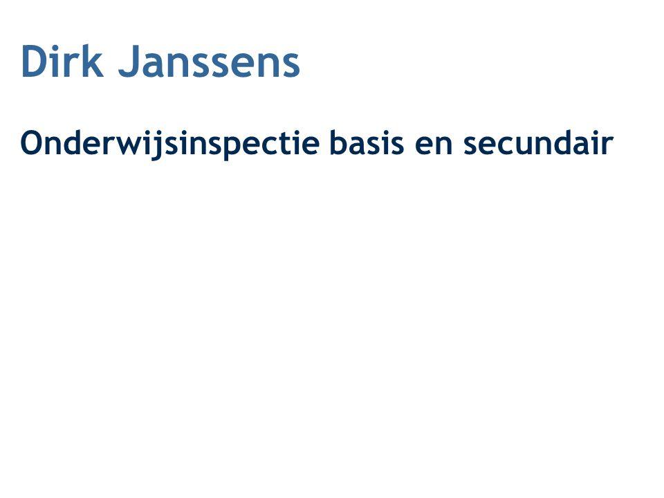 Dirk Janssens Onderwijsinspectie basis en secundair