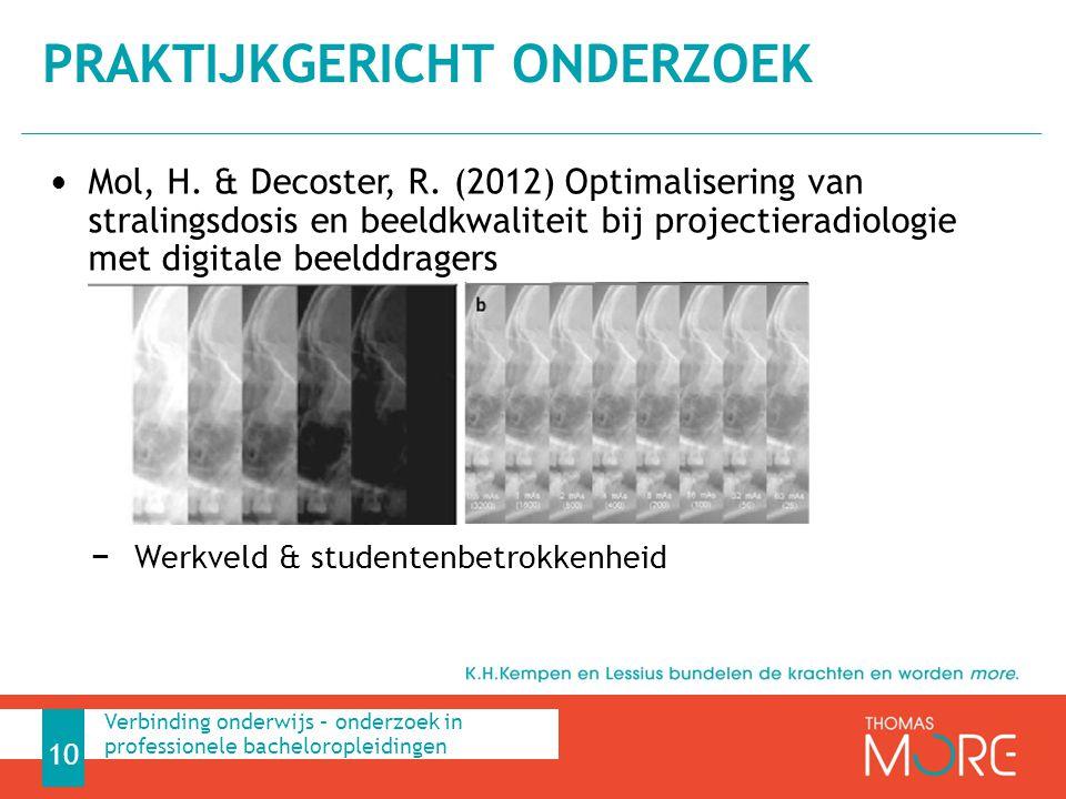Mol, H. & Decoster, R. (2012) Optimalisering van stralingsdosis en beeldkwaliteit bij projectieradiologie met digitale beelddragers − Werkveld & stude
