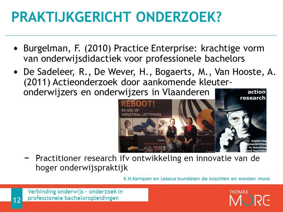 Burgelman, F. (2010) Practice Enterprise: krachtige vorm van onderwijsdidactiek voor professionele bachelors De Sadeleer, R., De Wever, H., Bogaerts,