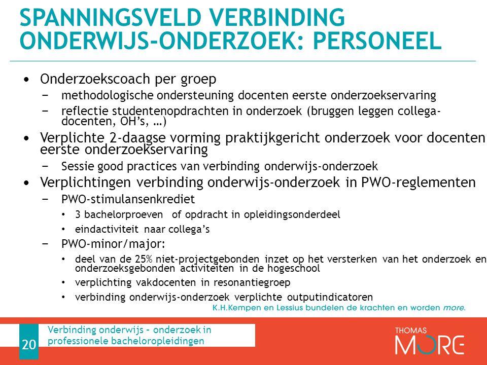 Onderzoekscoach per groep − methodologische ondersteuning docenten eerste onderzoekservaring − reflectie studentenopdrachten in onderzoek (bruggen leg