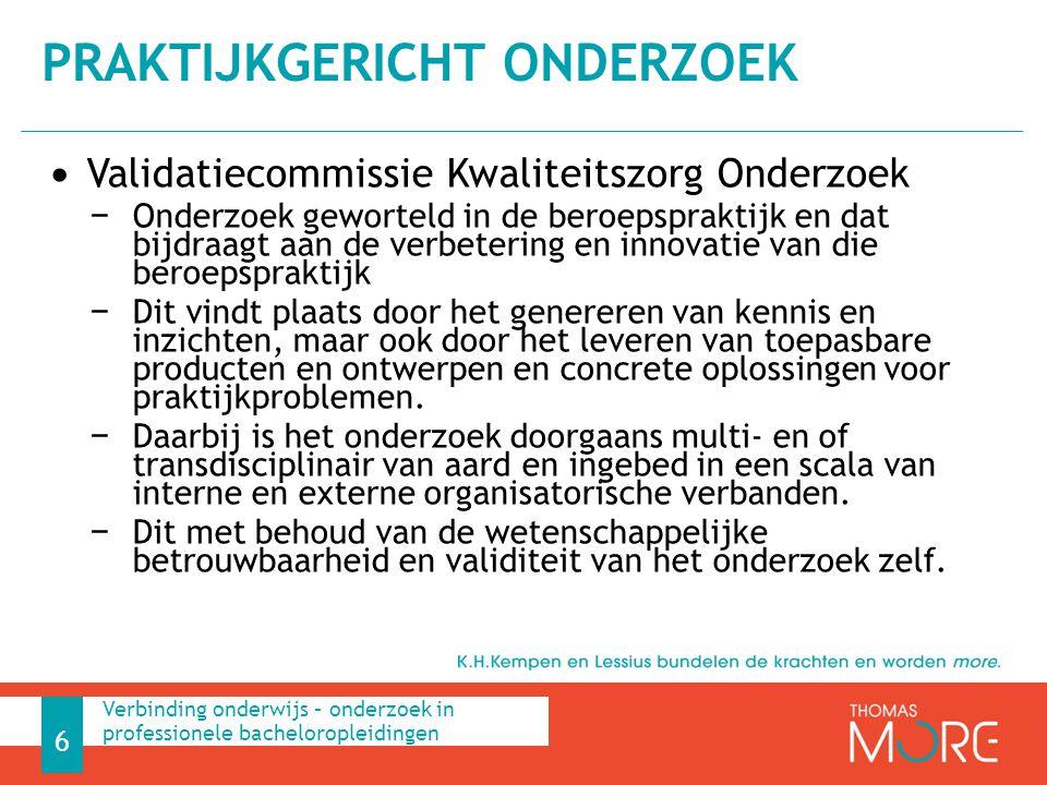 Validatiecommissie Kwaliteitszorg Onderzoek − Onderzoek geworteld in de beroepspraktijk en dat bijdraagt aan de verbetering en innovatie van die beroe