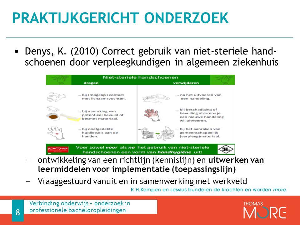 Denys, K. (2010) Correct gebruik van niet-steriele hand- schoenen door verpleegkundigen in algemeen ziekenhuis − ontwikkeling van een richtlijn (kenni