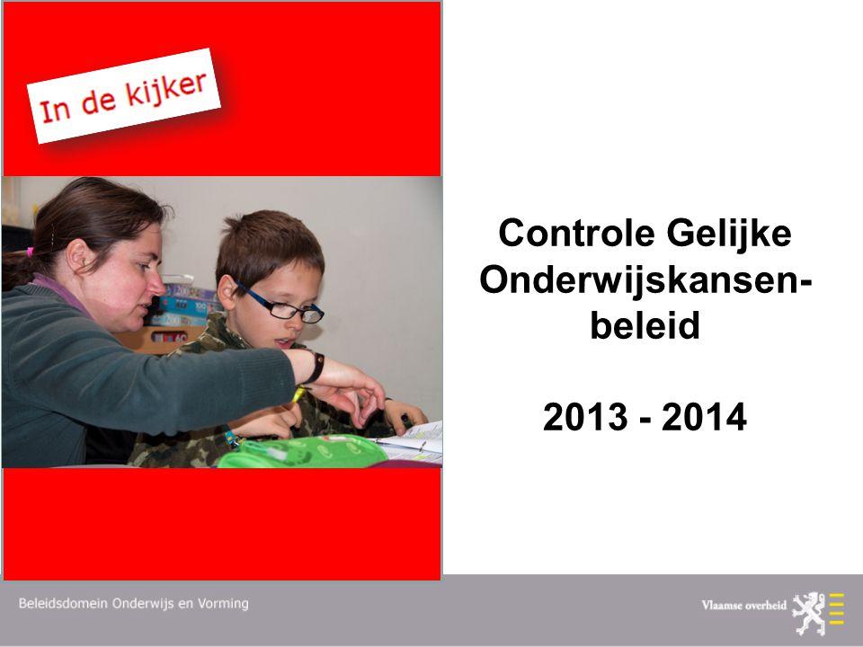 Controle Gelijke Onderwijskansen- beleid 2013 - 2014