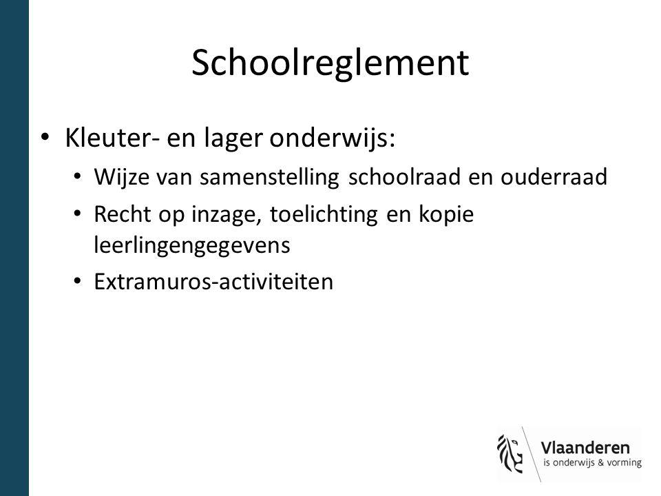 Schoolreglement Kleuter- en lager onderwijs: Wijze van samenstelling schoolraad en ouderraad Recht op inzage, toelichting en kopie leerlingengegevens