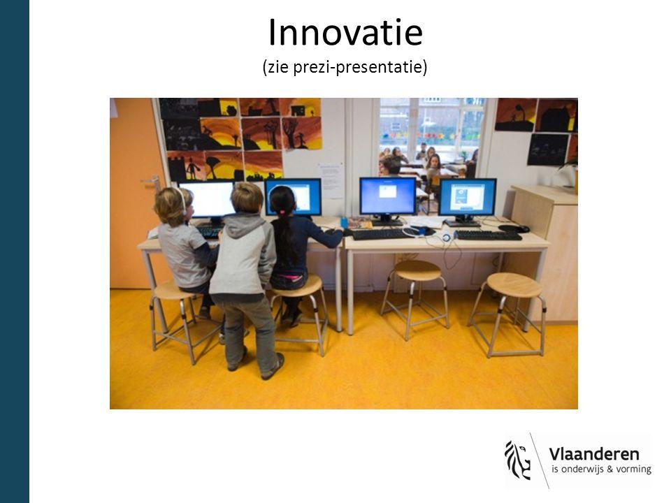 Innovatie (zie prezi-presentatie)
