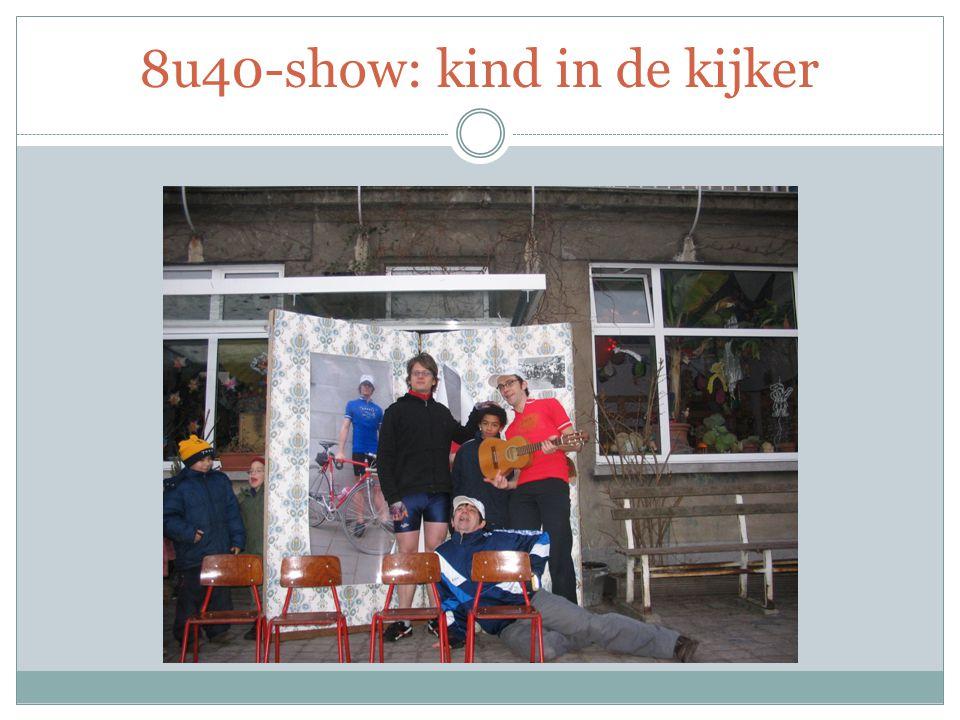 8u40-show: kind in de kijker