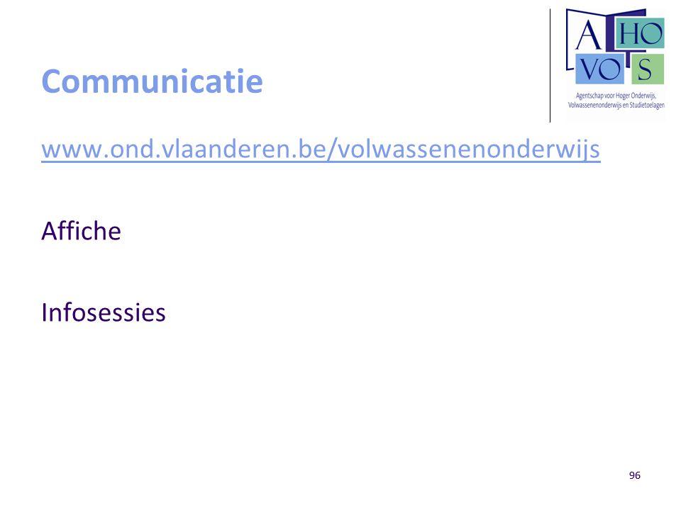 96 Communicatie www.ond.vlaanderen.be/volwassenenonderwijs Affiche Infosessies