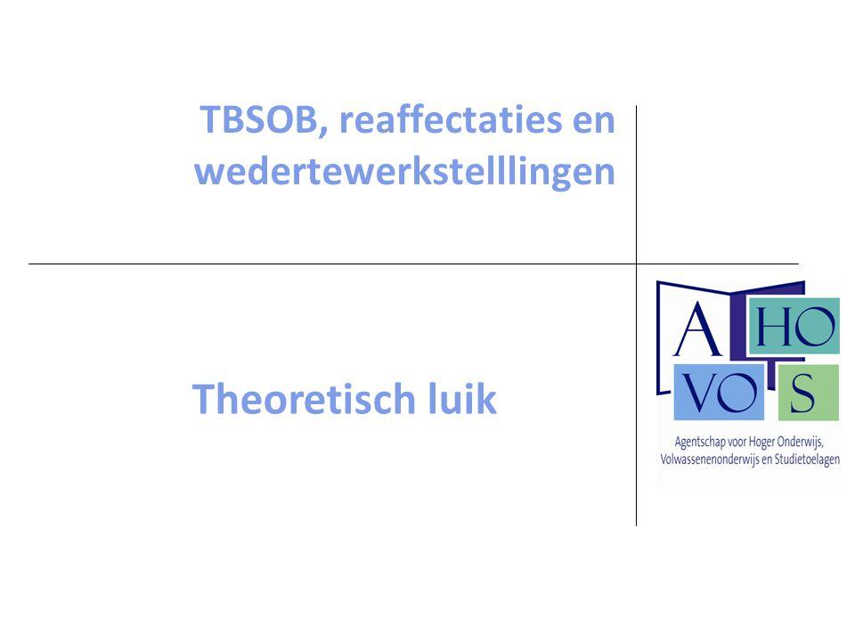 TBSOB, reaffectaties en wedertewerkstelllingen Theoretisch luik