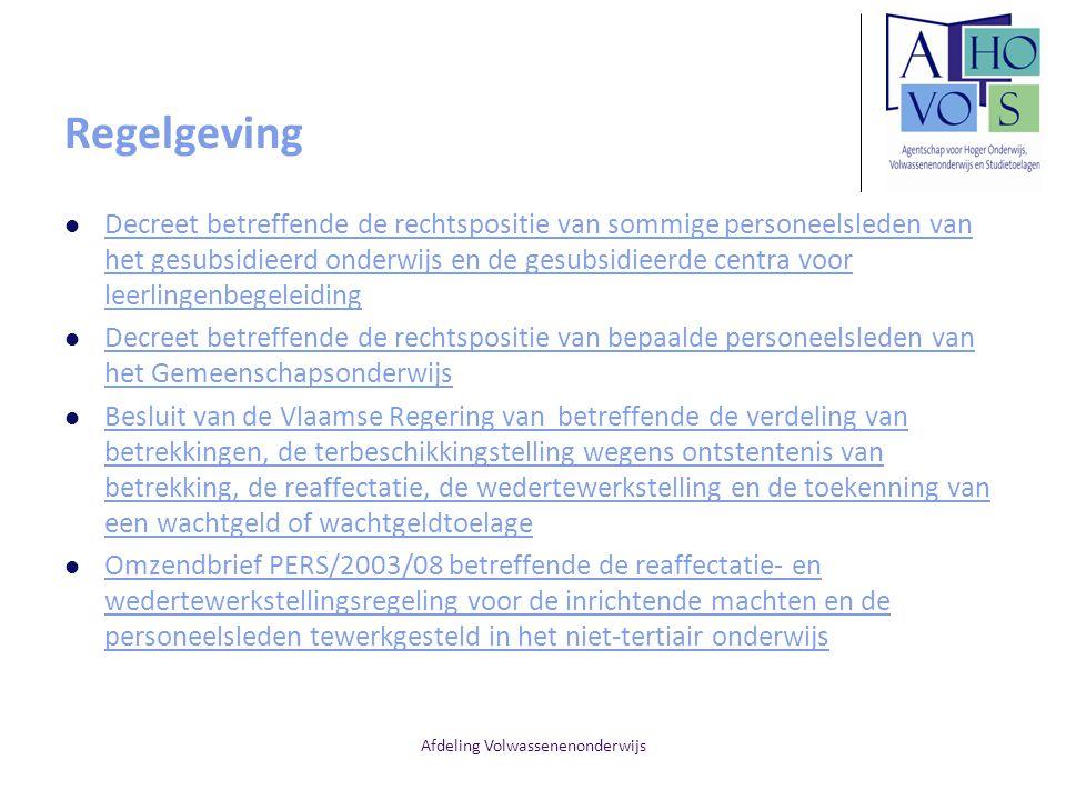Afdeling Volwassenenonderwijs Regelgeving Decreet betreffende de rechtspositie van sommige personeelsleden van het gesubsidieerd onderwijs en de gesub