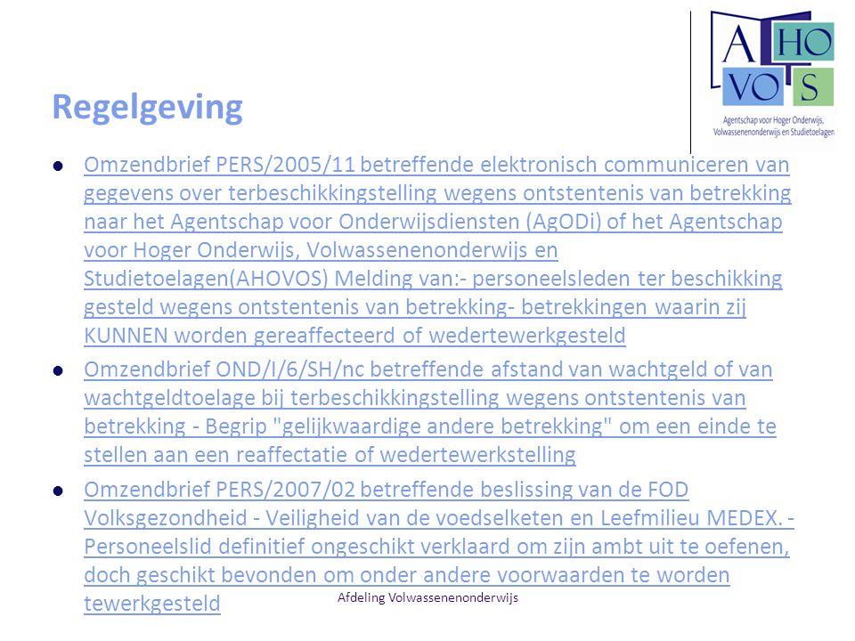 Afdeling Volwassenenonderwijs Regelgeving Omzendbrief PERS/2005/11 betreffende elektronisch communiceren van gegevens over terbeschikkingstelling wege