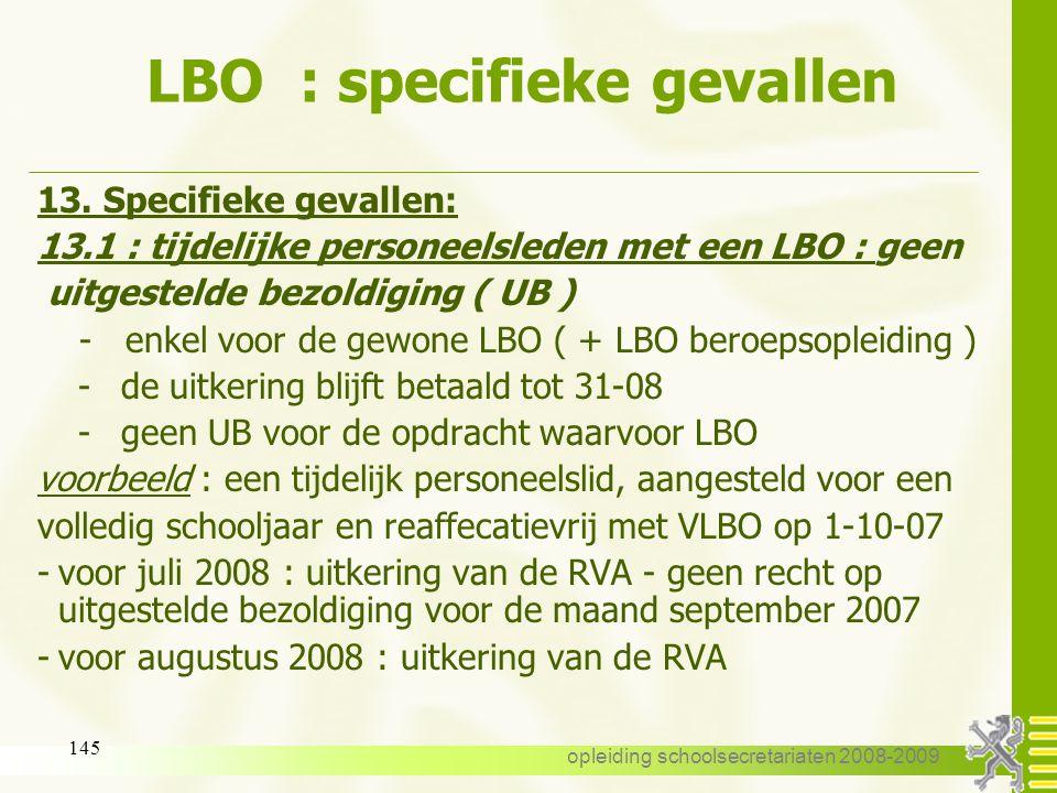 opleiding schoolsecretariaten 2008-2009 144 LBO 12. Weigering : -de weigering door de RVA wordt meegedeeld door middel van het formulier C62. -de weig
