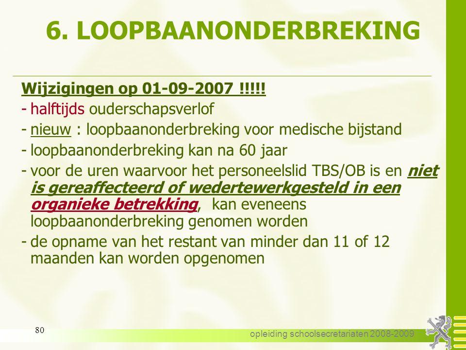 opleiding schoolsecretariaten 2008-2009 79 5. VVP - AVP VVP S/FVVP 50 j of 2 kinderen < 14 j. AVP PAAVP 50 j of 2 kinderen< 14 j. - dienstactiviteit -