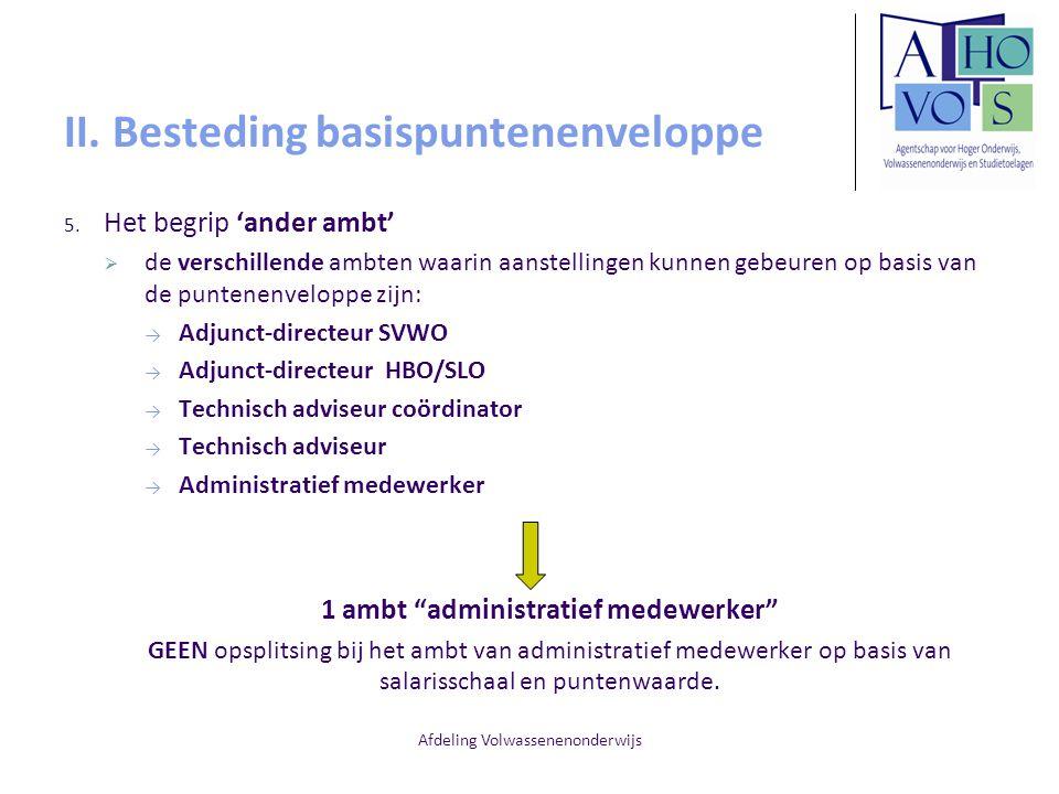 Afdeling Volwassenenonderwijs II. Besteding basispuntenenveloppe 5. Het begrip 'ander ambt'  de verschillende ambten waarin aanstellingen kunnen gebe