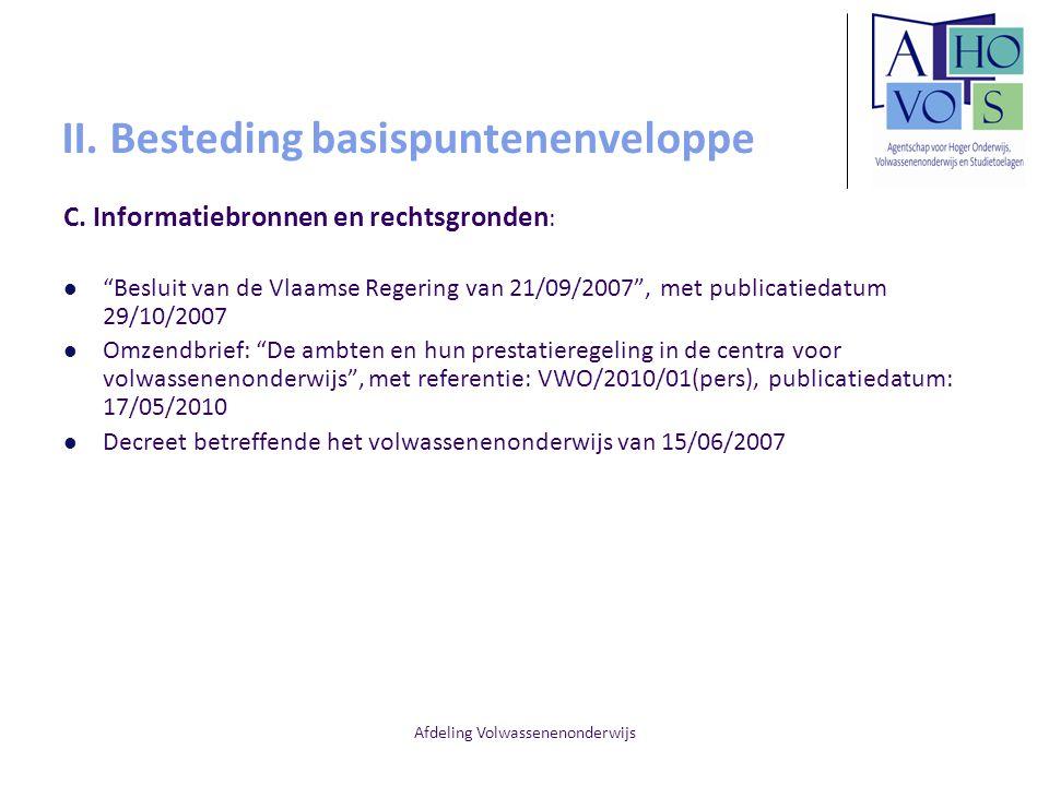 """Afdeling Volwassenenonderwijs II. Besteding basispuntenenveloppe C. Informatiebronnen en rechtsgronden : """"Besluit van de Vlaamse Regering van 21/09/20"""