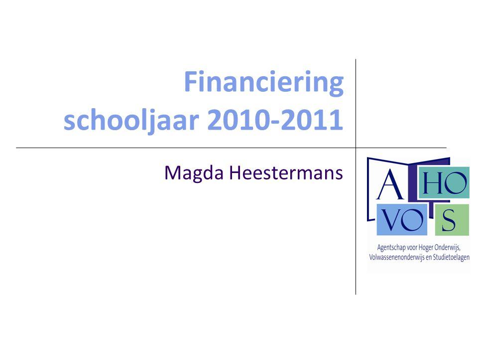 Financiering schooljaar 2010-2011 Magda Heestermans