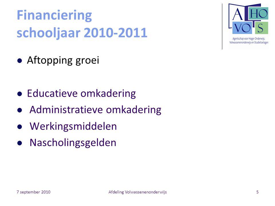 7 september 2010Afdeling Volwassenenonderwijs6 Aftopping groei Decreet VWO art.