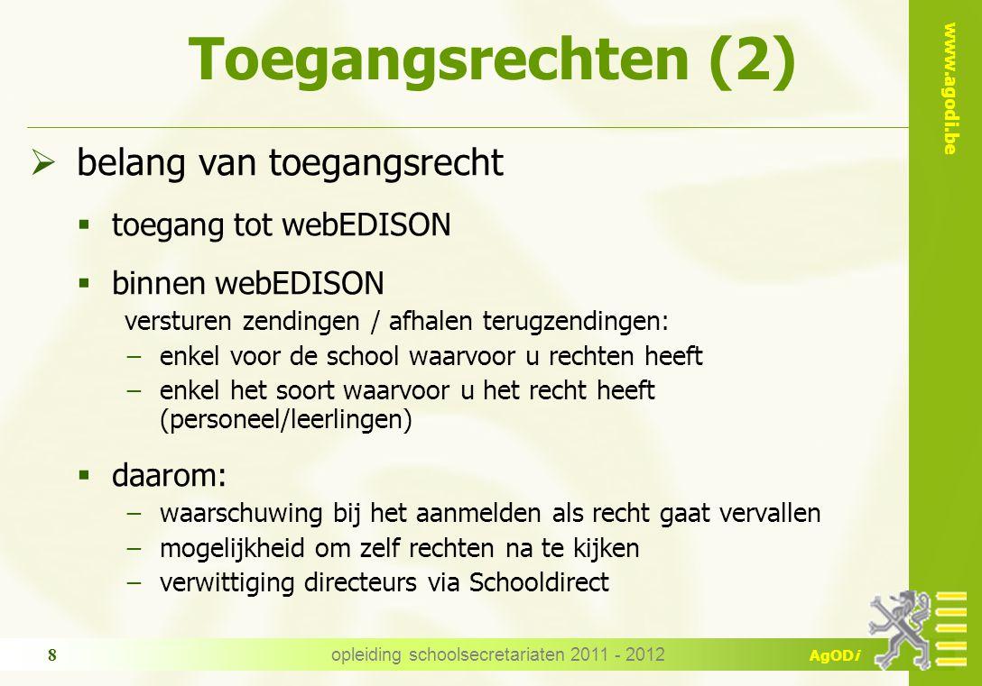 www.agodi.be AgODi 4 schermen: 1.overzicht zendingen 2.verzenden 3.fouten afmelden 4.terugzendingen afhalen Gebruik van webEDISON opleiding schoolsecretariaten 2011 - 2012 9