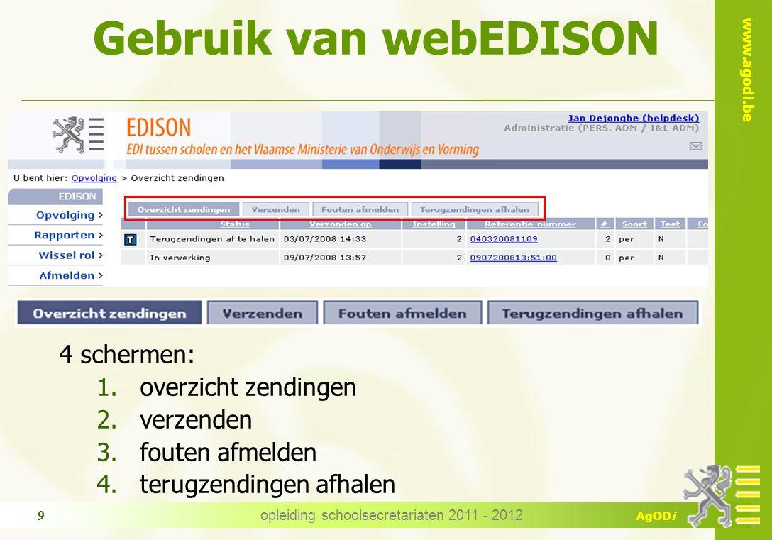 www.agodi.be AgODi  Schooljaar 2012-2013:  Dubbeldraaien met webEDISON  Verder onderzoek behoefte uitwisseling afwezigheidsgegevens en studiebewijzen  …  Verdere toekomst.