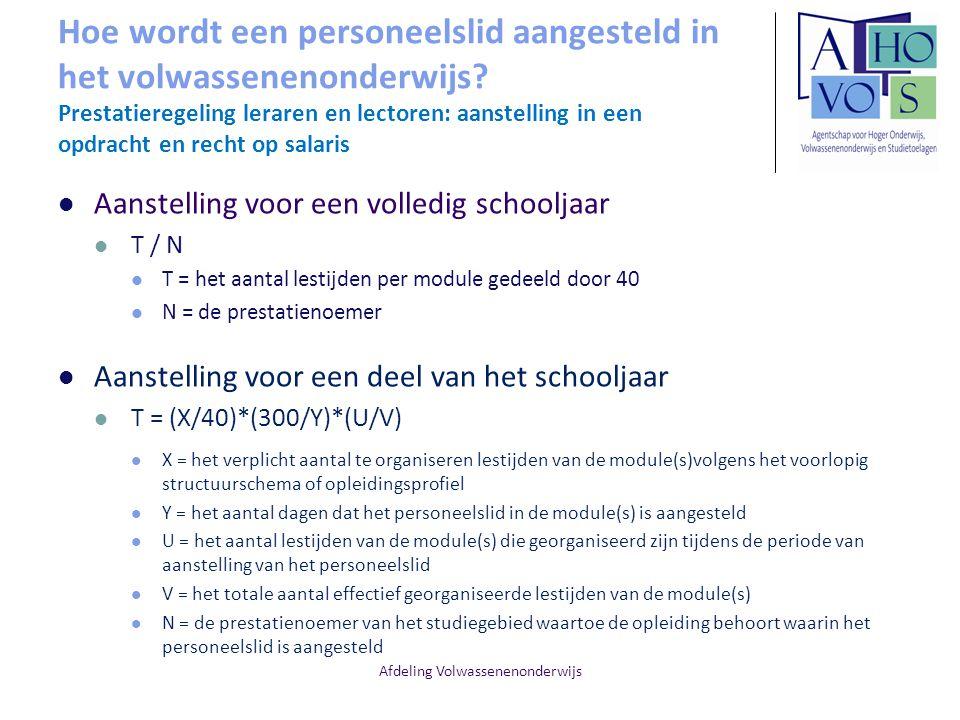 Afdeling Volwassenenonderwijs Hoe wordt een personeelslid aangesteld in het volwassenenonderwijs.