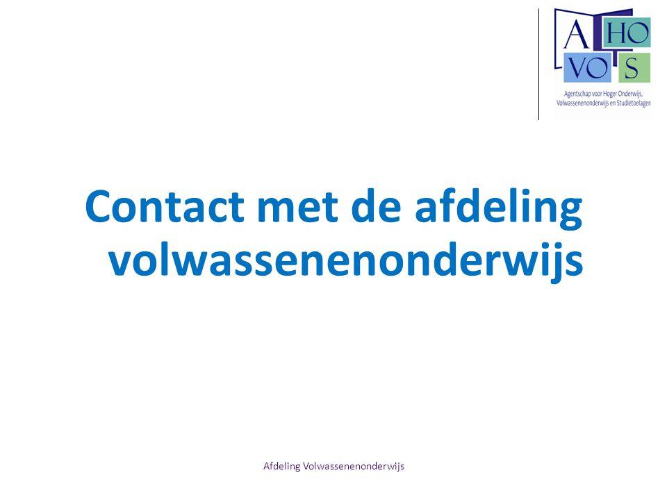 Afdeling Volwassenenonderwijs Contact met de afdeling volwassenenonderwijs