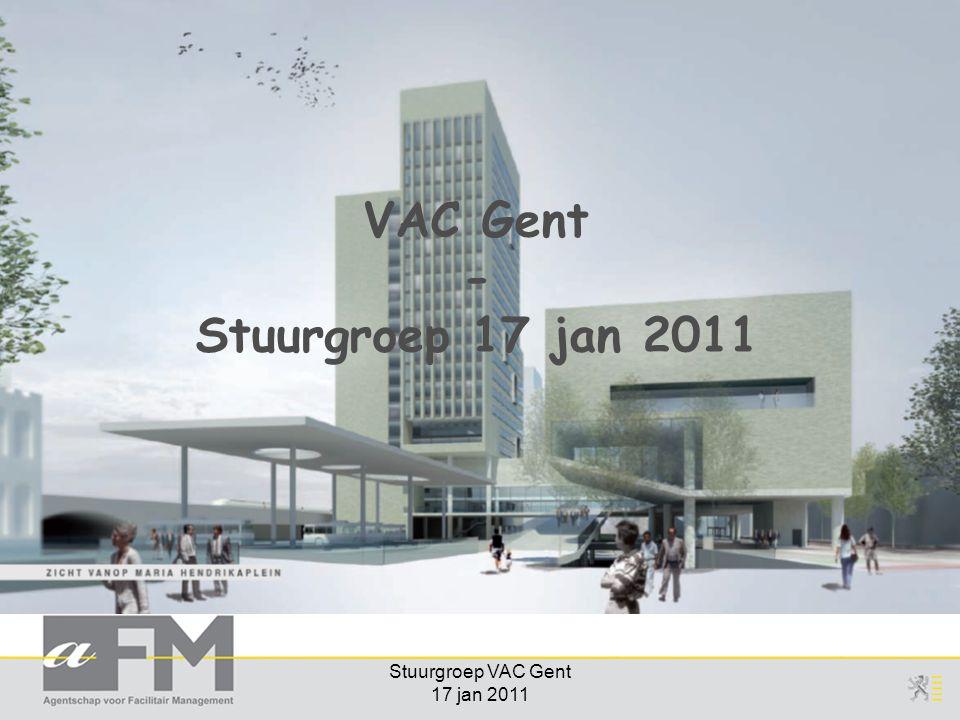 Stuurgroep VAC Gent 17 jan 2011 VAC Gent - Stuurgroep 17 jan 2011