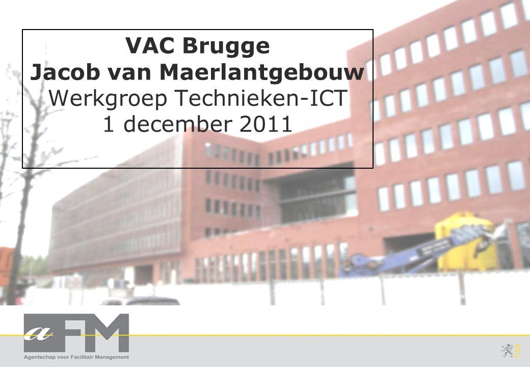 VAC Brugge Jacob van Maerlantgebouw Werkgroep Technieken-ICT 1 december 2011