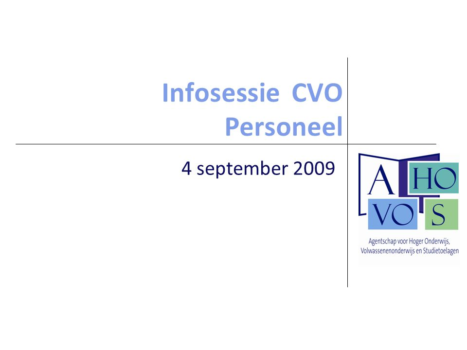 Infosessie CVO Personeel 4 september 2009