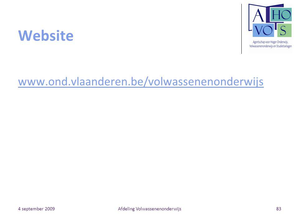 4 september 2009Afdeling Volwassenenonderwijs83 Website www.ond.vlaanderen.be/volwassenenonderwijs