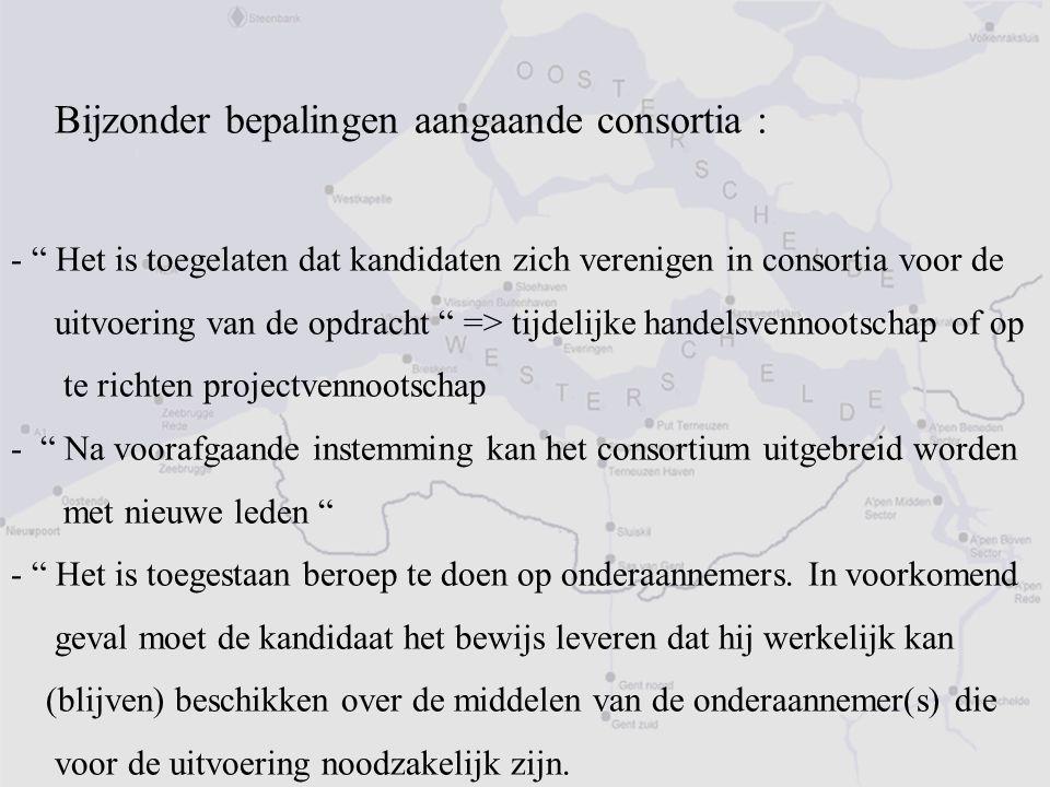 """Bijzonder bepalingen aangaande consortia : - """" Het is toegelaten dat kandidaten zich verenigen in consortia voor de uitvoering van de opdracht """" => ti"""