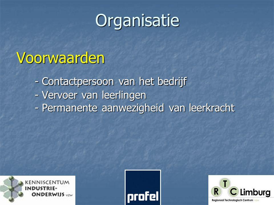 Organisatie flexibel & creatief - 7 de jaars (bso -tso) : alternerend : één dag/week (aantal weken) - Blokstage : (bedrijfstage voor leerkracht?).