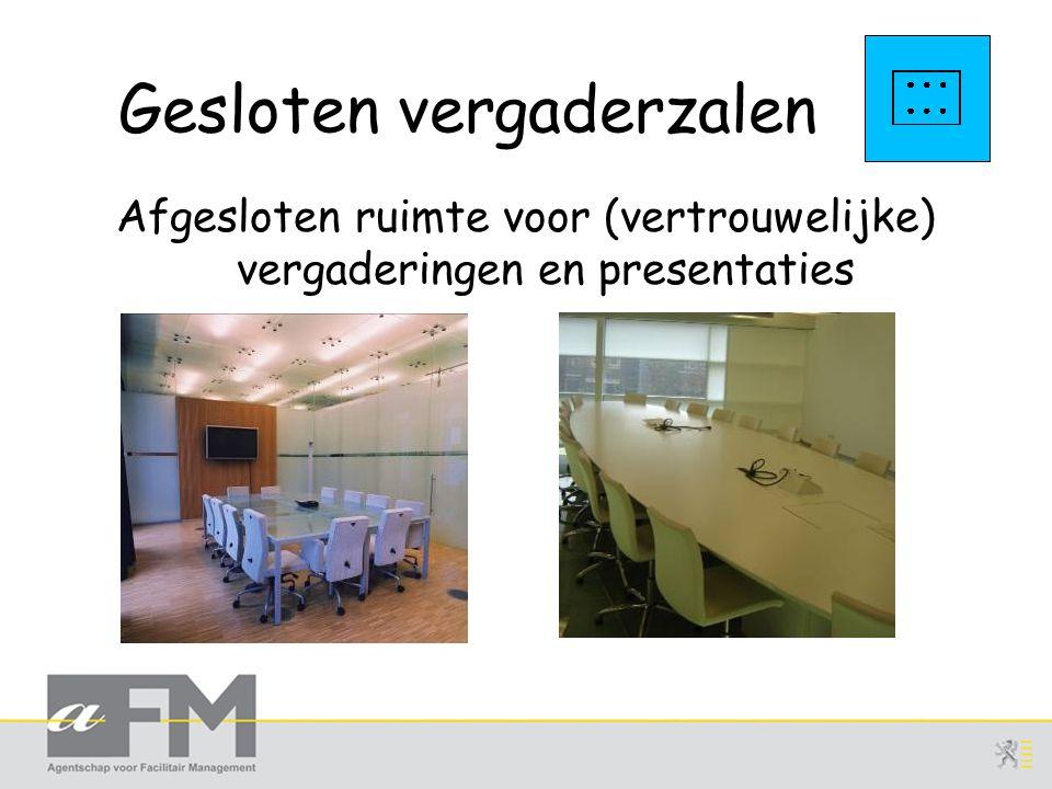 Gesloten vergaderzalen Afgesloten ruimte voor (vertrouwelijke) vergaderingen en presentaties