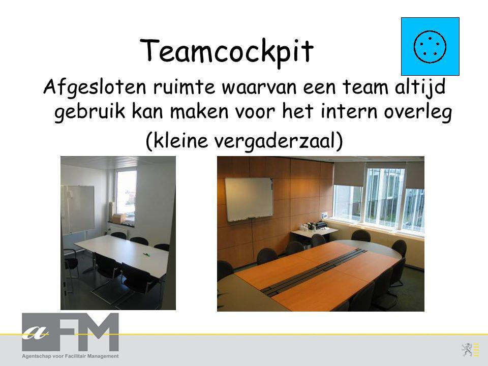 Teamcockpit Afgesloten ruimte waarvan een team altijd gebruik kan maken voor het intern overleg (kleine vergaderzaal)