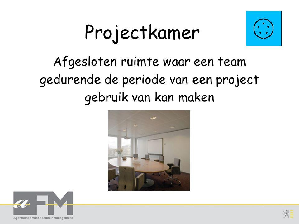 Projectkamer Afgesloten ruimte waar een team gedurende de periode van een project gebruik van kan maken