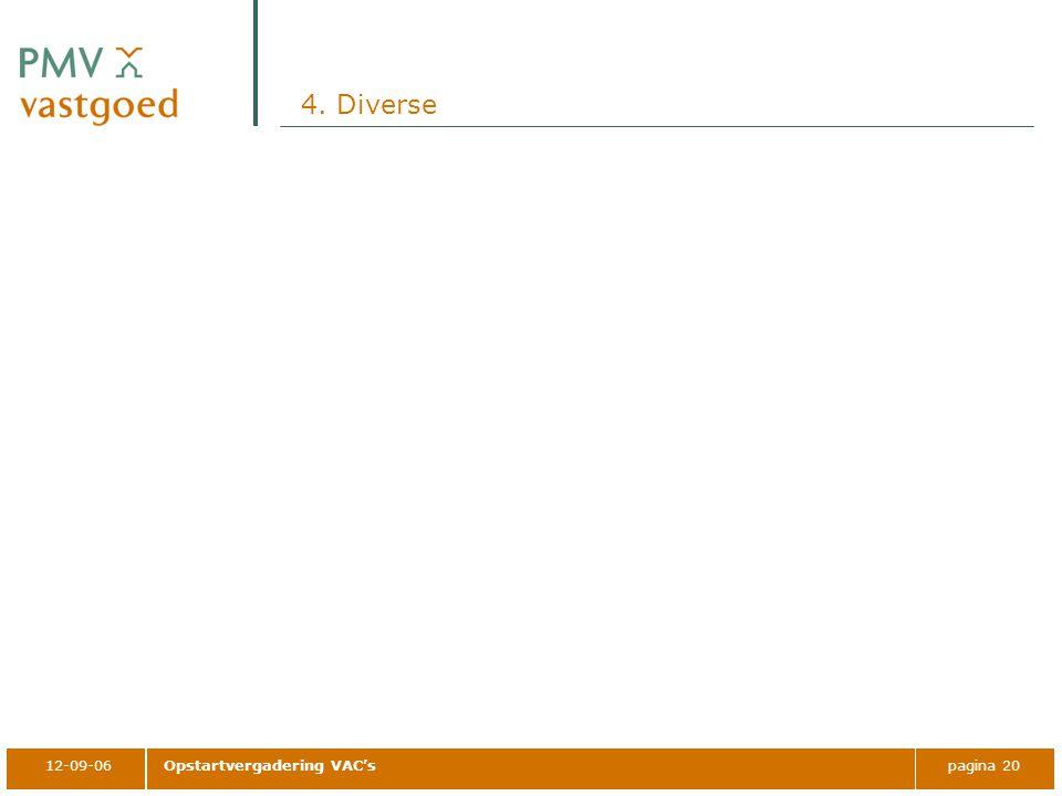 12-09-06Opstartvergadering VAC'spagina 20 4. Diverse