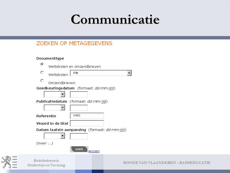 RONDE VAN VLAANDEREN – BASISEDUCATIE Beleidsdomein Onderwijs en Vorming Communicatie