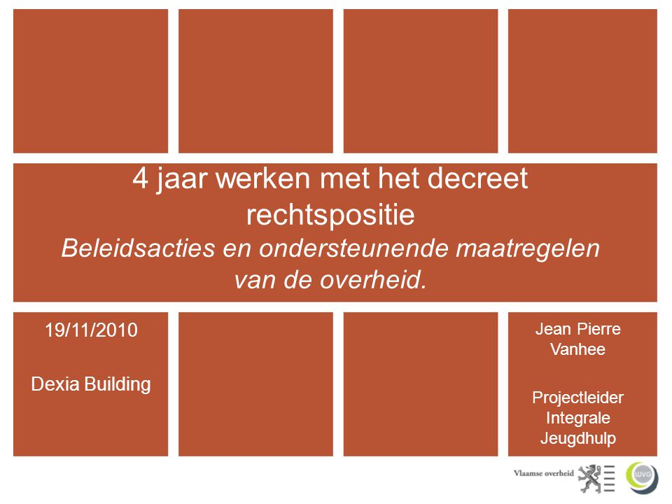 Overzicht IContextduiding decreet rechtspositie IIImplicaties decreet rechtspositie voor de overheid a) Vlaams Parlement/Vlaamse Regering/Kabinet b) Departement WVG c) Sectorale administraties d) Inspectie