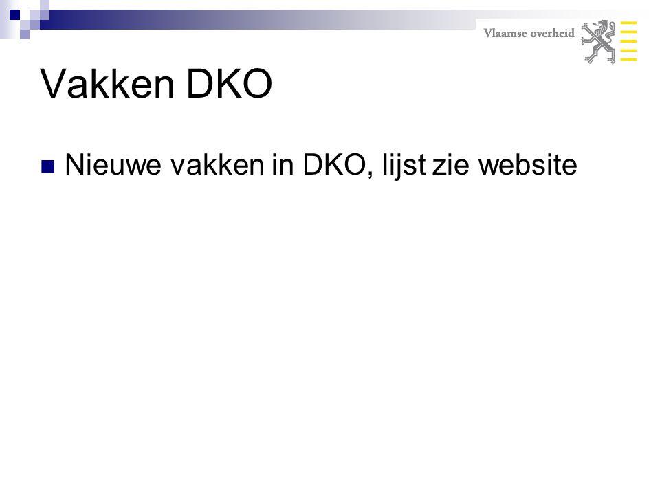 Vakken DKO Nieuwe vakken in DKO, lijst zie website