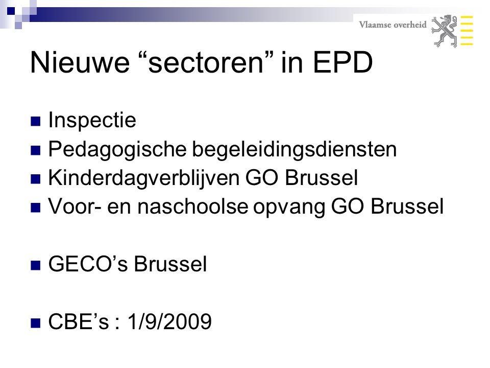 """Nieuwe """"sectoren"""" in EPD Inspectie Pedagogische begeleidingsdiensten Kinderdagverblijven GO Brussel Voor- en naschoolse opvang GO Brussel GECO's Bruss"""
